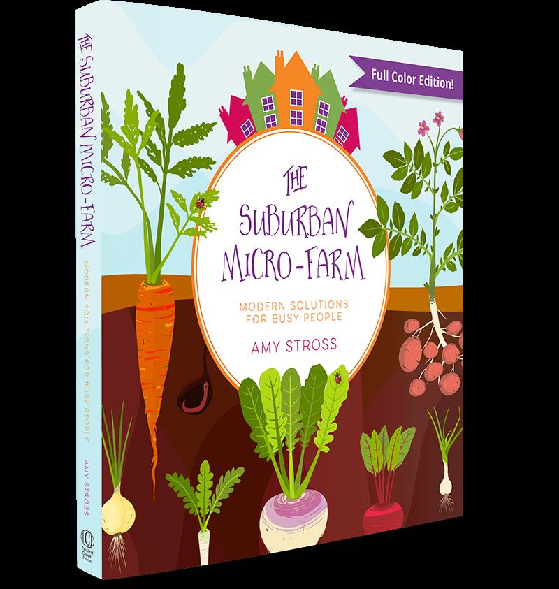 The Suburban Micro-Farm Cover Image