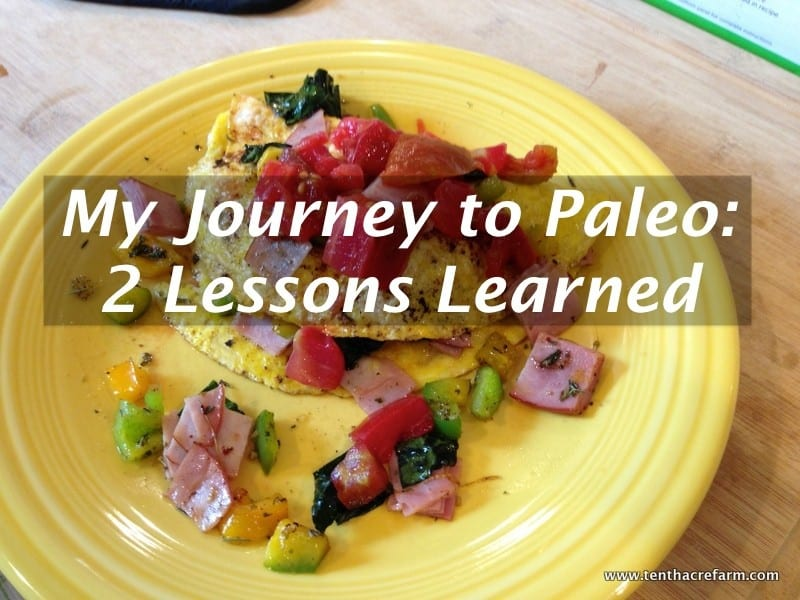 My Journey to Paleo: 2 Lessons Learned