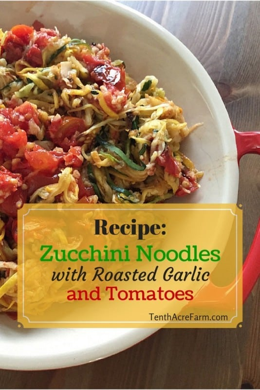 Recipe: Zucchini Noodles with Roasted Garlic and Tomatoes. When bumper ...